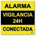 Cartel autoadhesivo disuasorio alarma 15x15 Alarma 24H Vigilancia Conectada