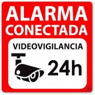 Cartel autoadhesivo disuasorio alarma 15x15 Alarma Conectada Videovigilancia 24H
